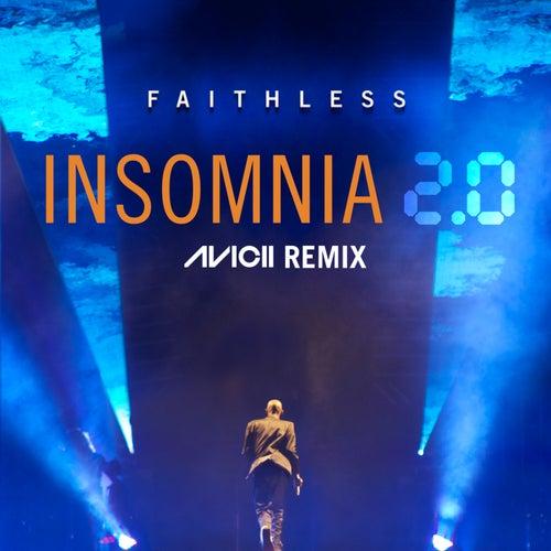 Insomnia 2.0 (Avicii Remix [Radio Edit]) de Faithless