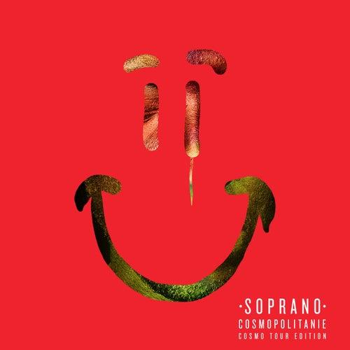 Cosmopolitanie (Bonus Tracks Cosmo Tour Edition) by Soprano