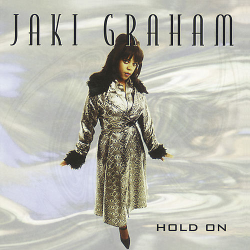 Hold On by Jaki Graham
