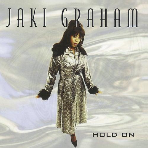 Hold On de Jaki Graham