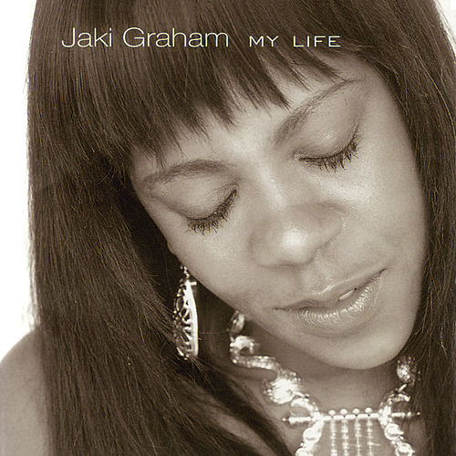 My Life by Jaki Graham