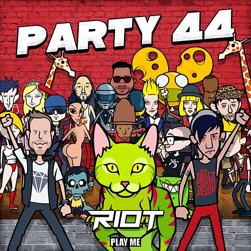 Party 44 by Riot