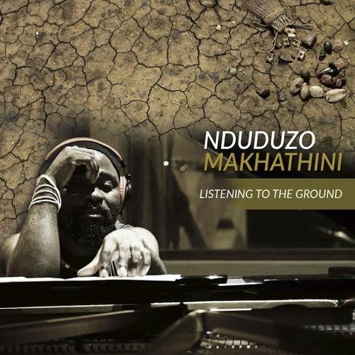 Listening to the Ground by Nduduzo Makhathini
