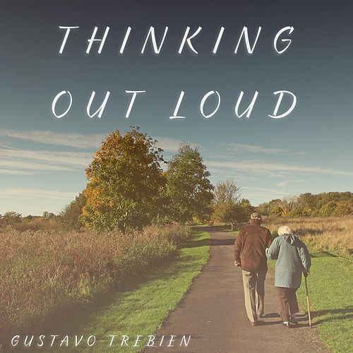 Thinking Out Loud de Gustavo Trebien