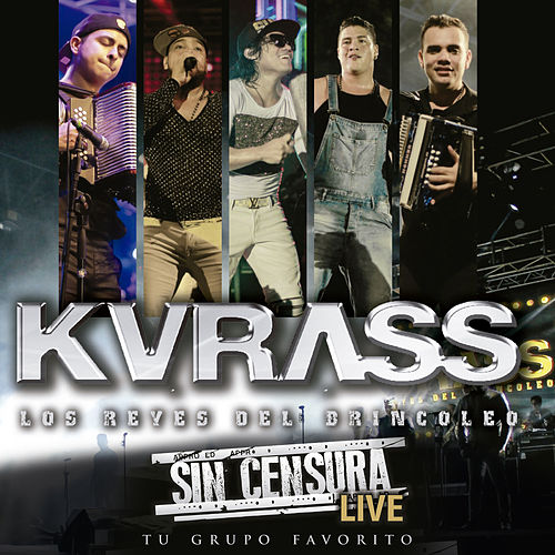 Sin Censura (Live) de Kvrass