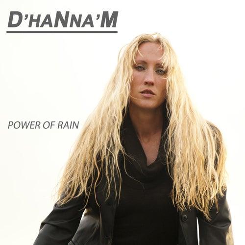 Power of Rain von D' Hanna 'm
