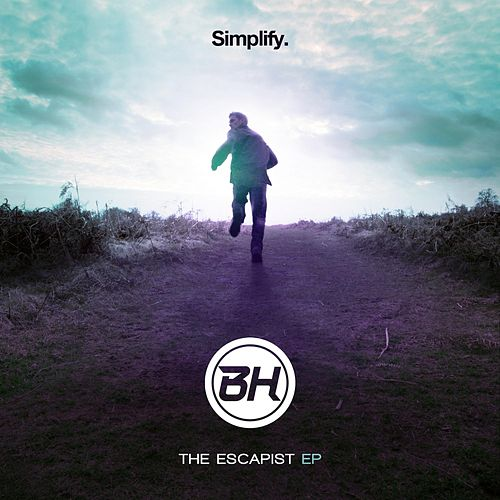 The Escapist EP by Bh