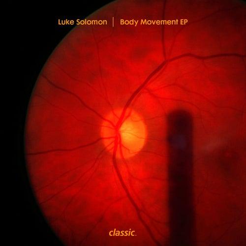 Body Movement EP de Luke Solomon