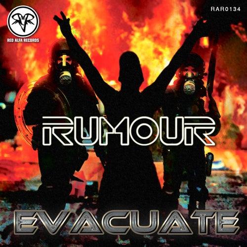 Evacuate - Single by The Rumour