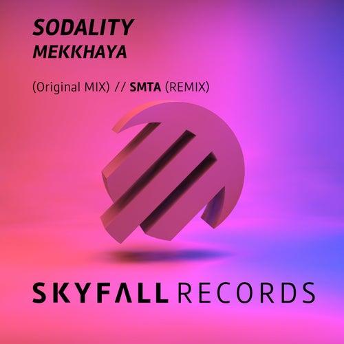 Mekkhaya by Sodality