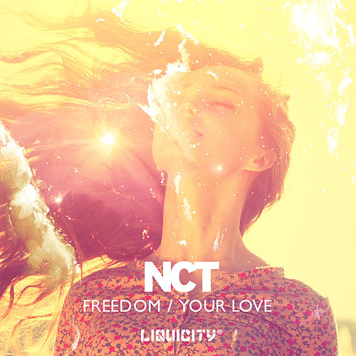 Freedom EP (Liquicity Presents) by NCT