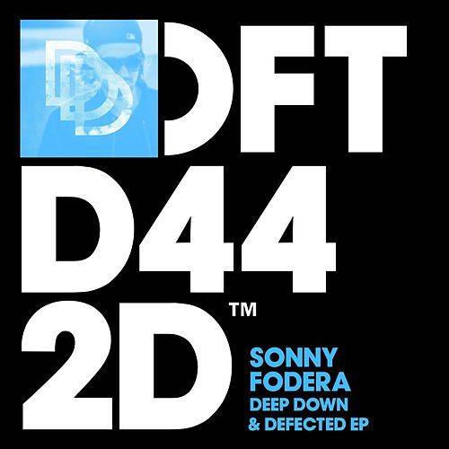 Deep Down & Defected by Sonny Fodera