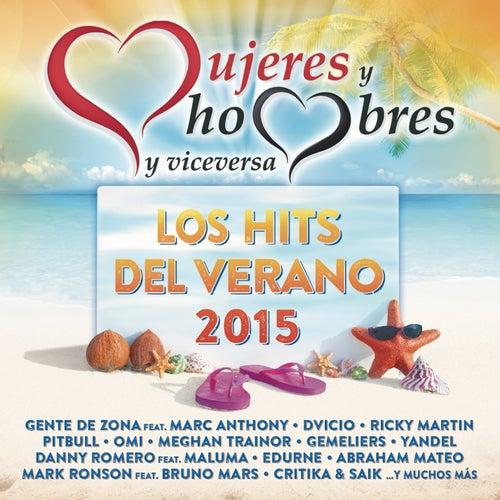 Mujeres y Hombres y Viceversa - Los Hits del Verano 2015 de Various Artists