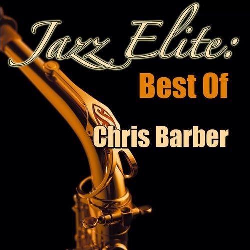 Jazz Elite: Best of Chris Barber von Chris Barber