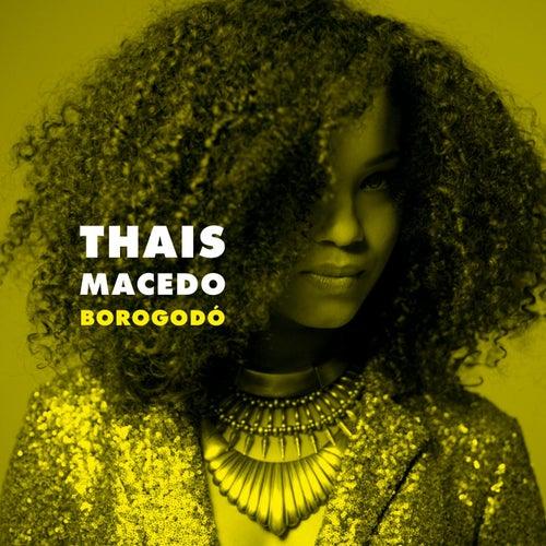 Borogodó de Thais Macedo