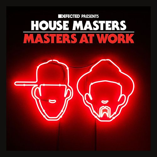 Defected Presents House Masters - Masters At Work Mixtape de Masters at Work