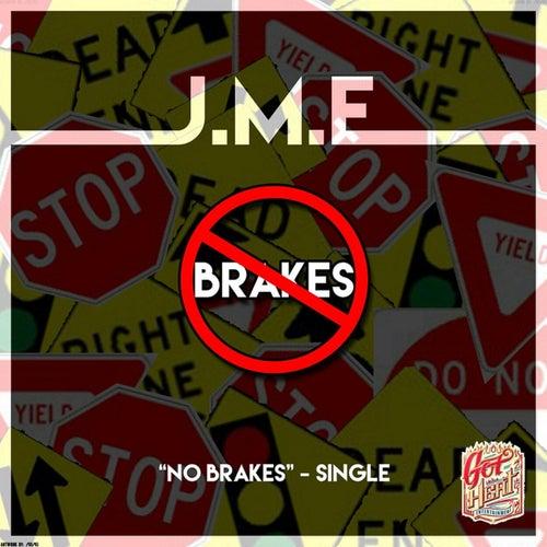 No Brakes von JME
