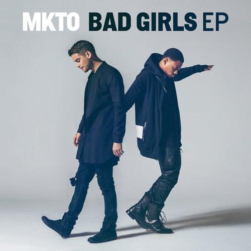 Bad Girls EP fra MKTO