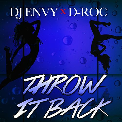 Throw It Back de DJ Envy