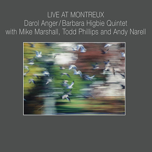 Live at Montreux by Barbara Higbie