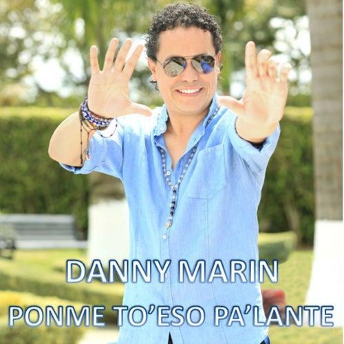 Ponme To'Eso Pa'lante de Danny Marin