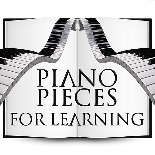 Piano Pieces for Learning – Easy Listening, Fast    by Study