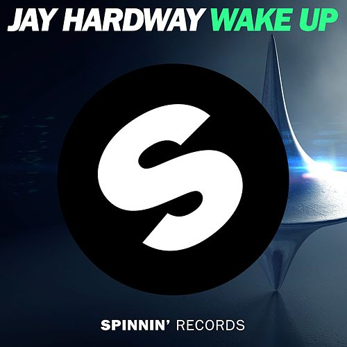 Wake Up de Jay Hardway