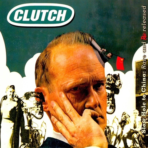 Slow Hole to China: Rare & Rereleased de Clutch