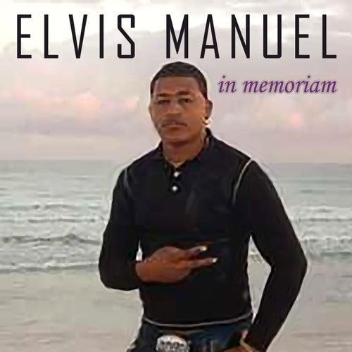 In memoriam de Elvis Manuel