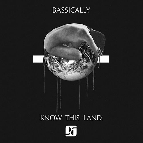 Know This Land by Bassically