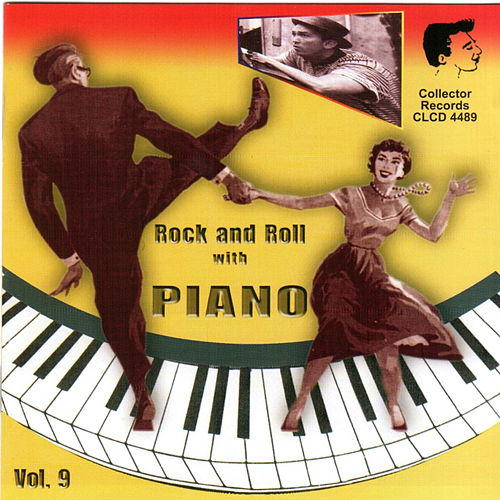 Rock & Roll with Piano, Vol. 9 by Various Artists