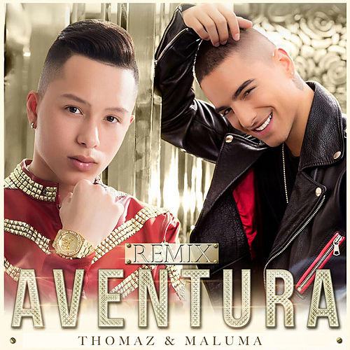 Aventura (Remix) [feat. Maluma] de Tomas the Latin Boy