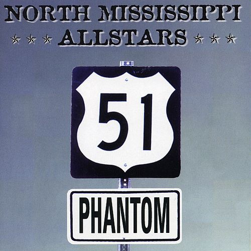 51 Phantom de North Mississippi Allstars