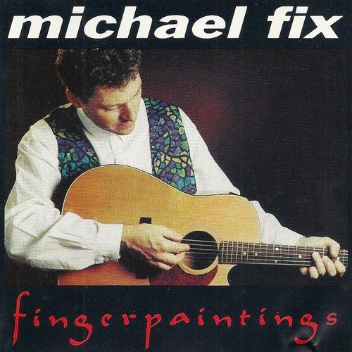 Fingerpaintings de Michael Fix