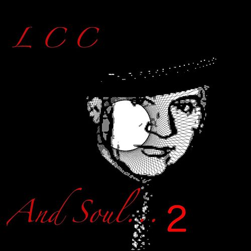 And Soul... 2 by Lcc