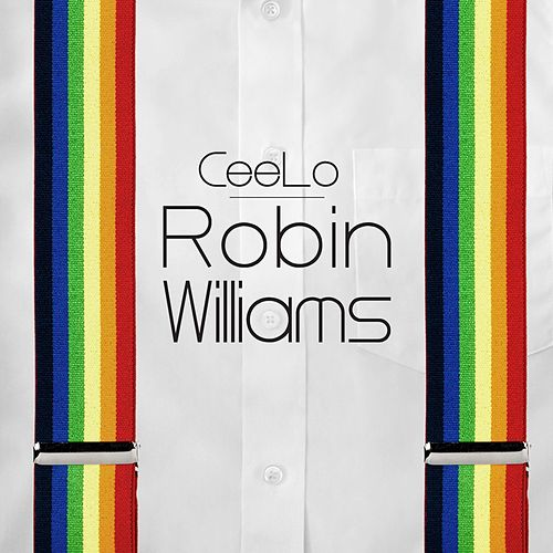 Robin Williams de CeeLo Green