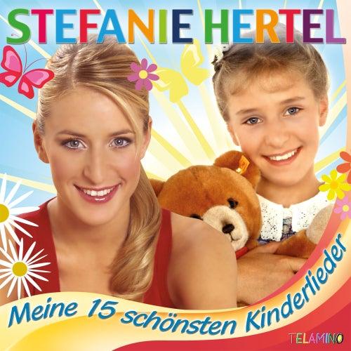 Meine 15 schönsten Kinderlieder von Stefanie Hertel