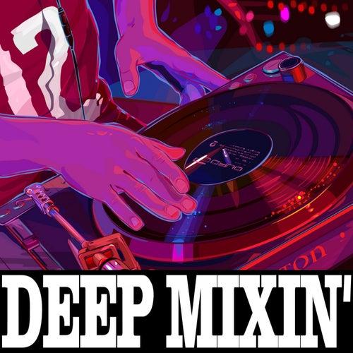 Deep Mixin' by Various Artists