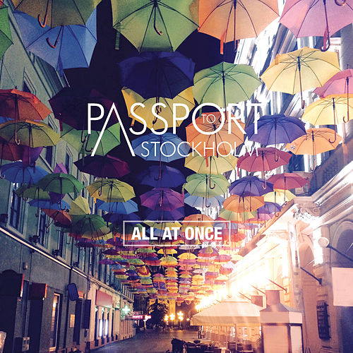 All at Once EP by Passport to Stockholm