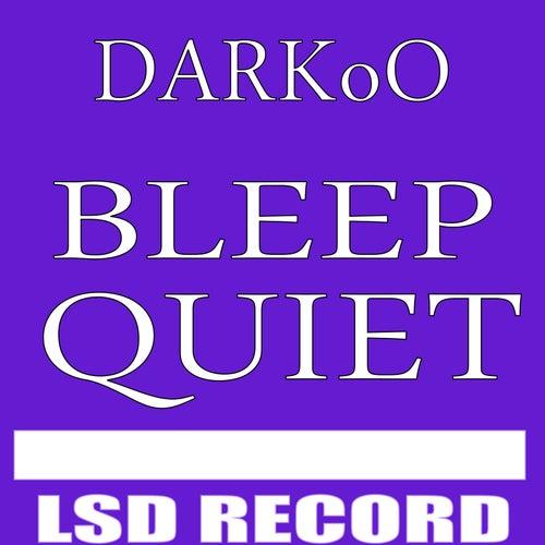 Bleep Quiet de DARKoO