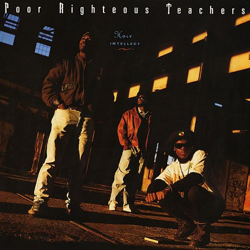 Holy Intellect (Deluxe Edition) by Poor Righteous Teachers