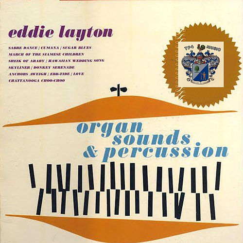 Organ Sounds and Percussion by Eddie Layton