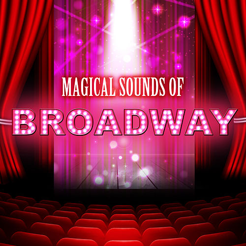 Magical Sounds of Broadway de 101 Strings Orchestra