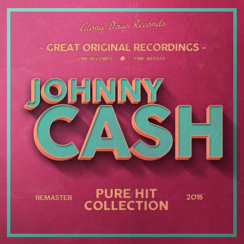 Pure Hit Collection by Johnny Cash