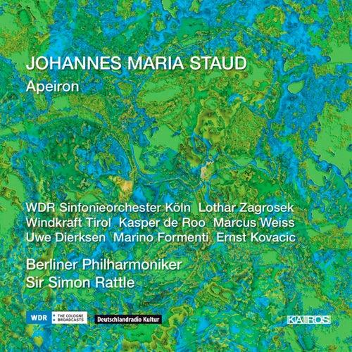 Johannes Maria Staud: Apeiron by Various Artists