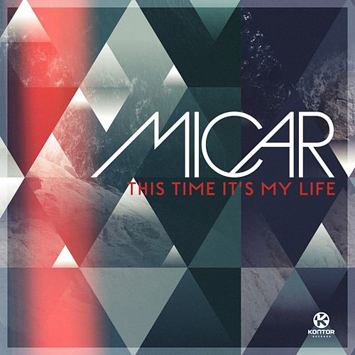 This Time It's My Life von Micar