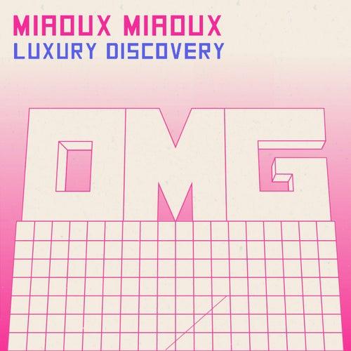 Luxury Discovery de Miaoux Miaoux