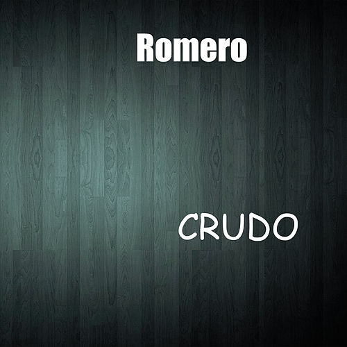 Crudo by Romero