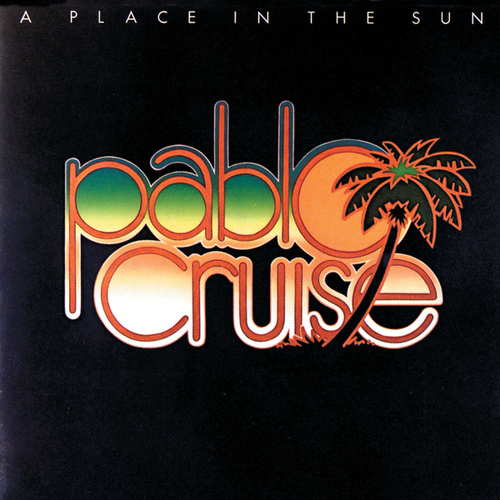 A Place In The Sun by Pablo Cruise