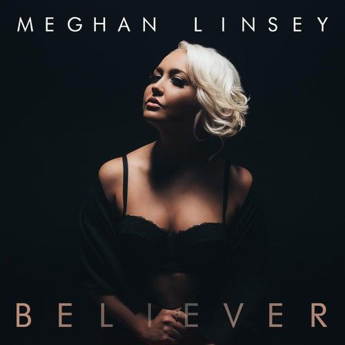 Believer von Meghan Linsey